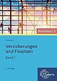 Versicherungen und Finanzen (Proximus 3): Band 1