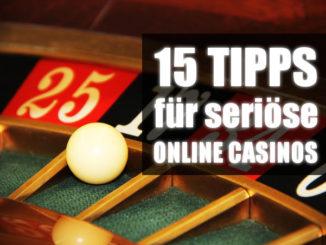 Tipps für seriöse Online Casinos